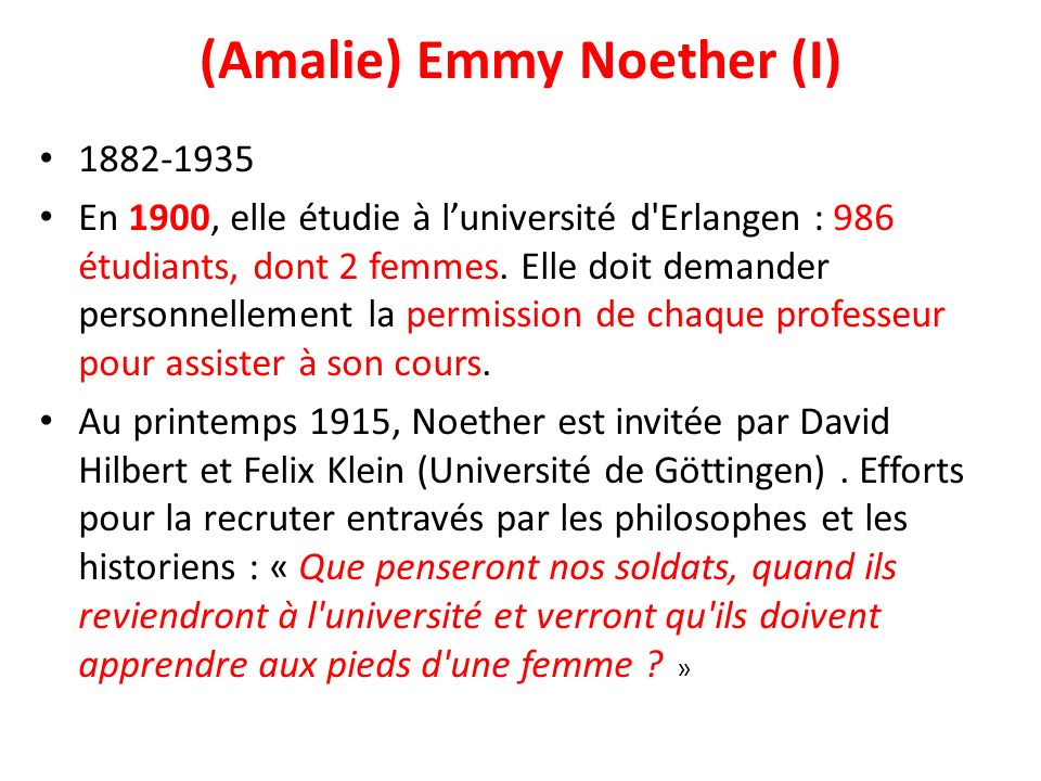(Amalie) Emmy Noether (I)