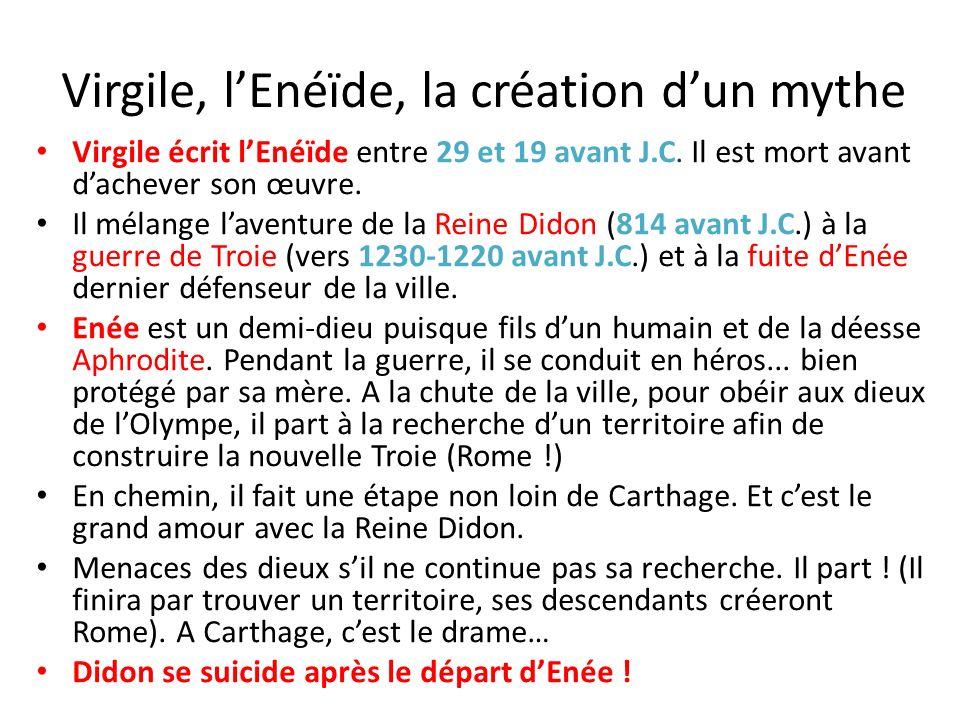 Virgile, l'Enéïde, la création d'un mythe