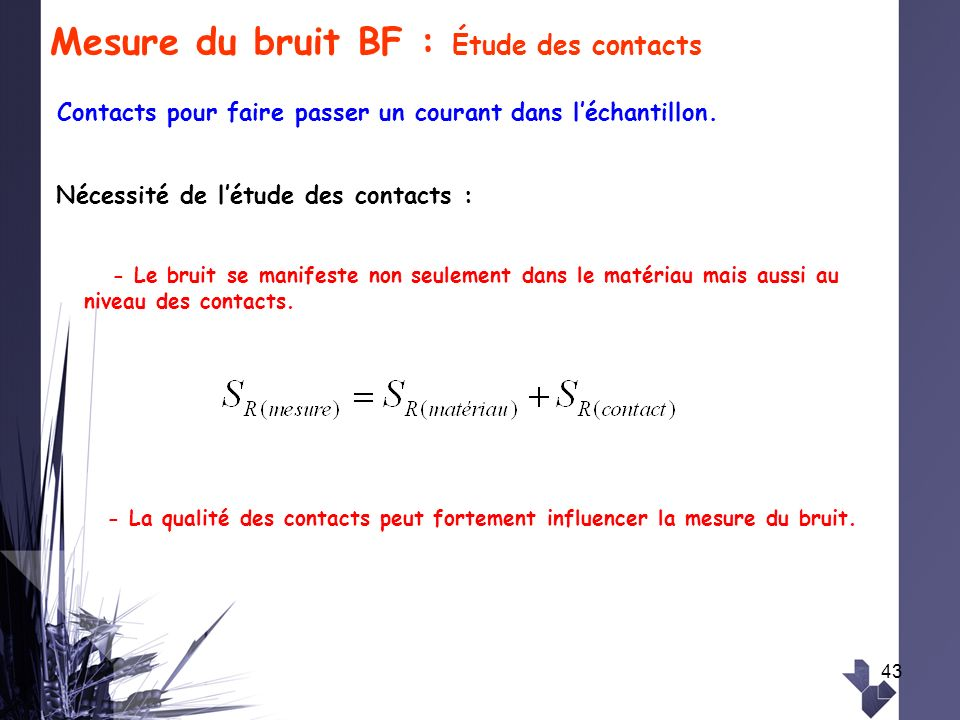 Mesure du bruit BF : Étude des contacts