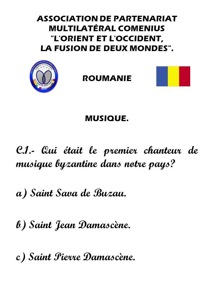 b) Saint Jean Damascène. c) Saint Pierre Damascène.