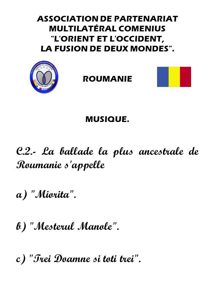 C.2.- La ballade la plus ancestrale de Roumanie s appelle