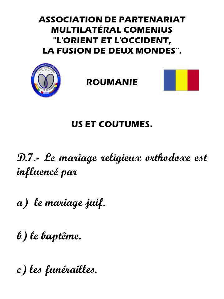 D.7.- Le mariage religieux orthodoxe est influencé par
