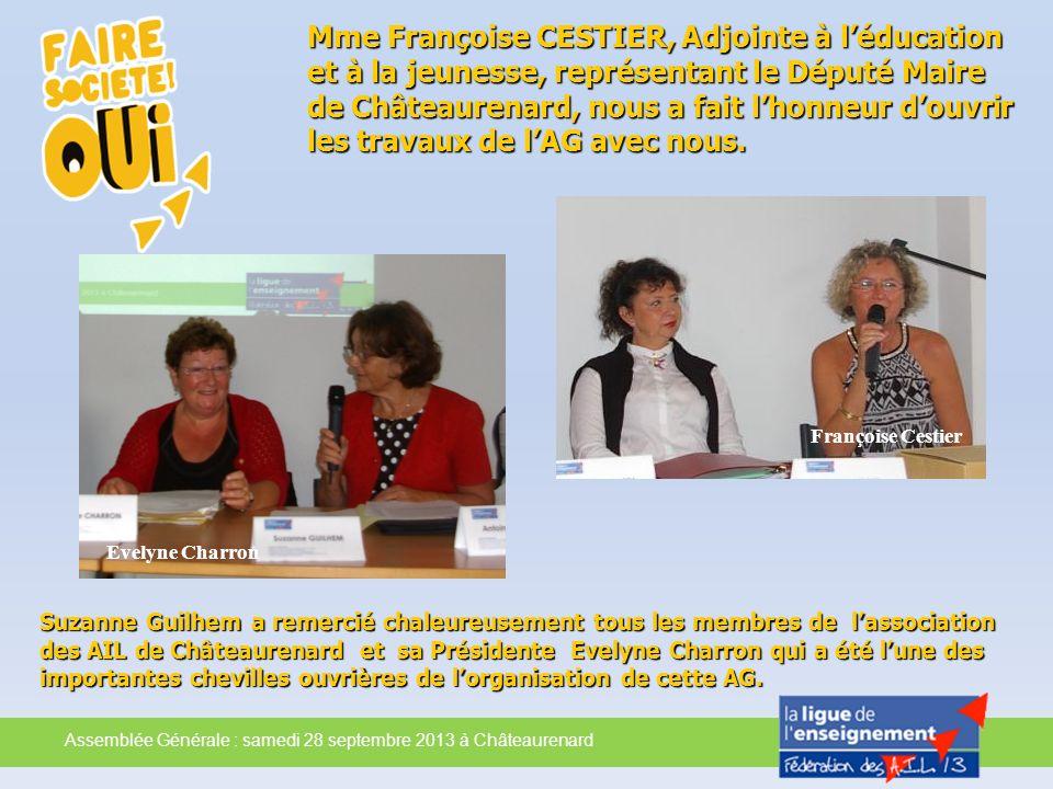 Mme Françoise CESTIER, Adjointe à l'éducation et à la jeunesse, représentant le Député Maire de Châteaurenard, nous a fait l'honneur d'ouvrir les travaux de l'AG avec nous.