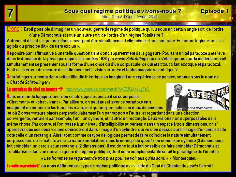 7 Sous quel régime politique vivons-nous Episode 1. Attac Tarn & l'Ogri - février 2014.