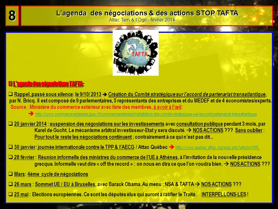 8 L'agenda des négociations & des actions STOP TAFTA