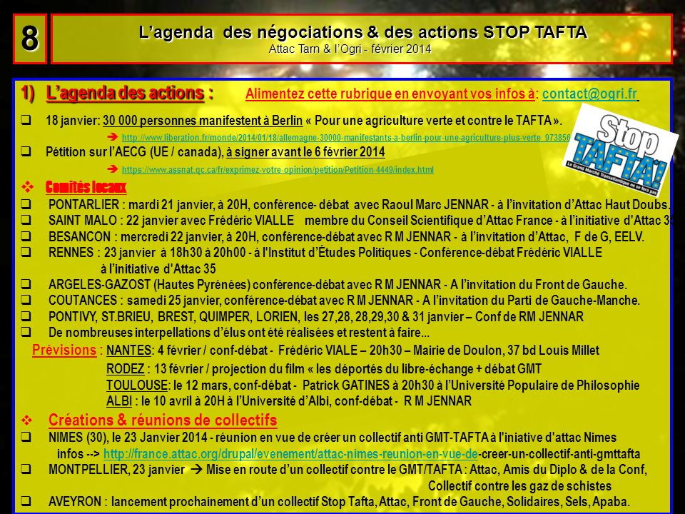 8 L'agenda des négociations & des actions STOP TAFTA. Attac Tarn & l'Ogri - février 2014.