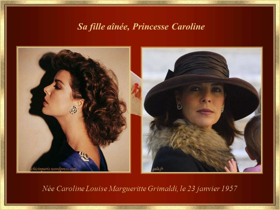 Sa fille aînée, Princesse Caroline