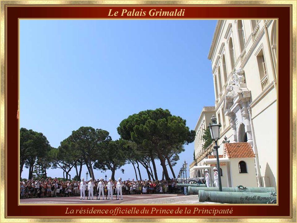 La résidence officielle du Prince de la Principauté