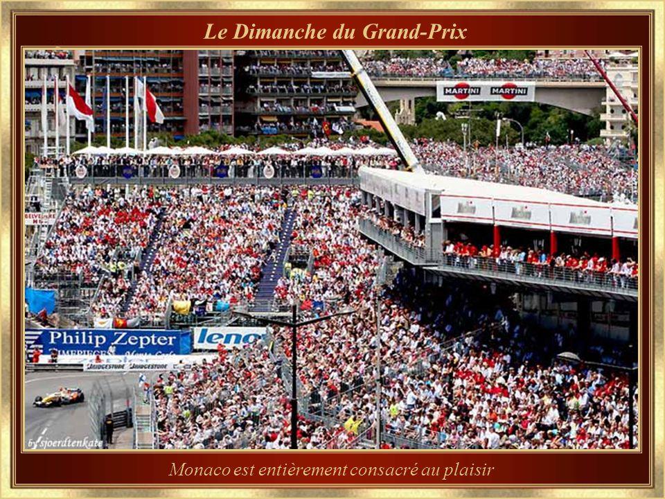 Monaco est entièrement consacré au plaisir