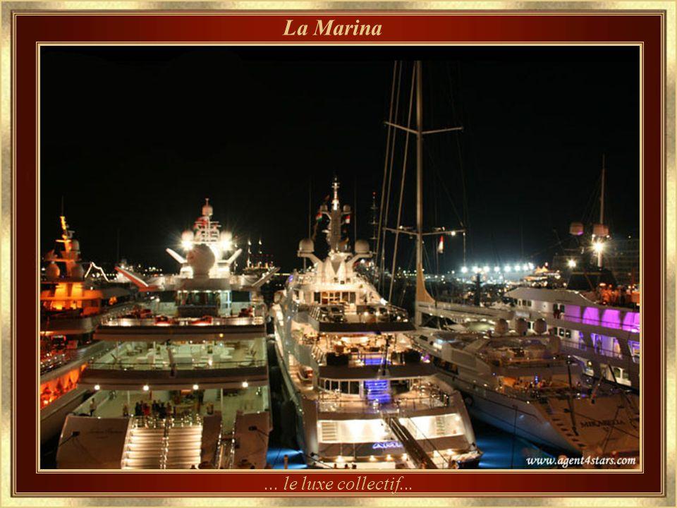 La Marina ... le luxe collectif...