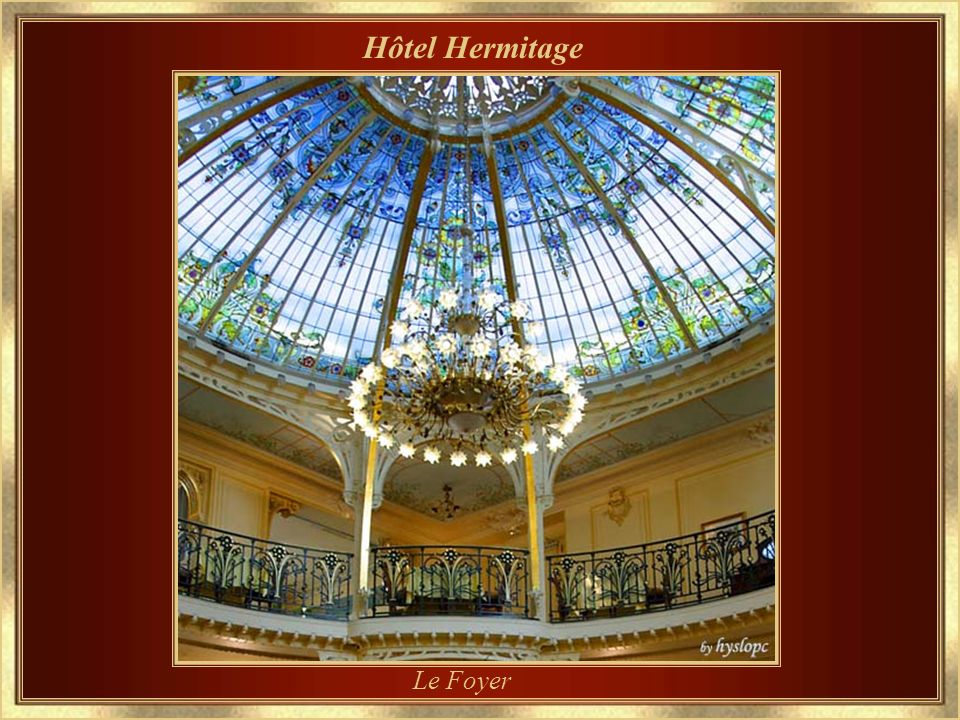 Hôtel Hermitage Le Foyer