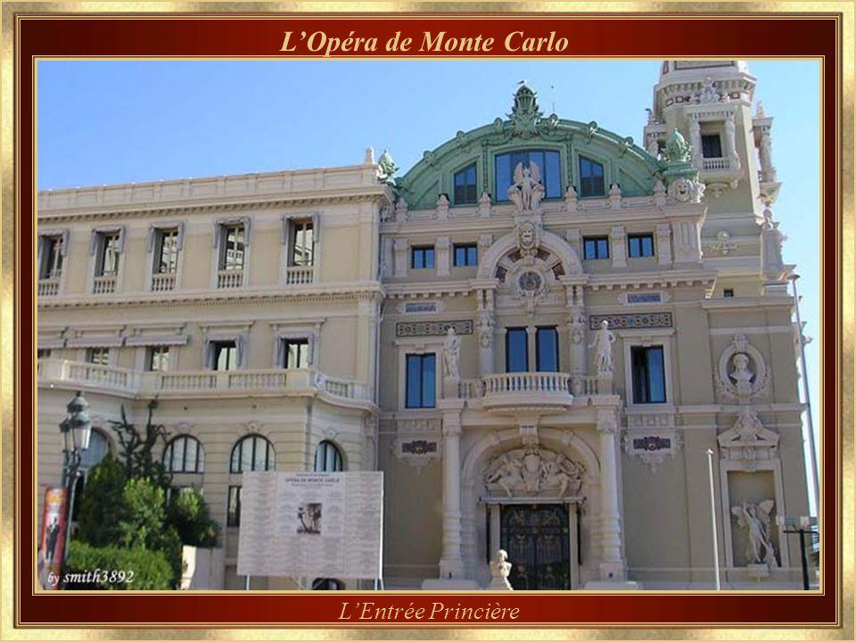 L'Opéra de Monte Carlo L'Entrée Princière