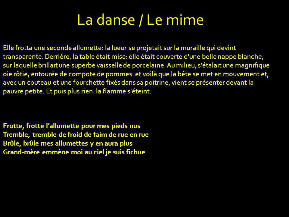 La danse / Le mime