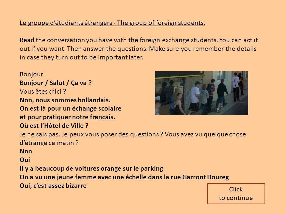 Le groupe d'étudiants étrangers - The group of foreign students.