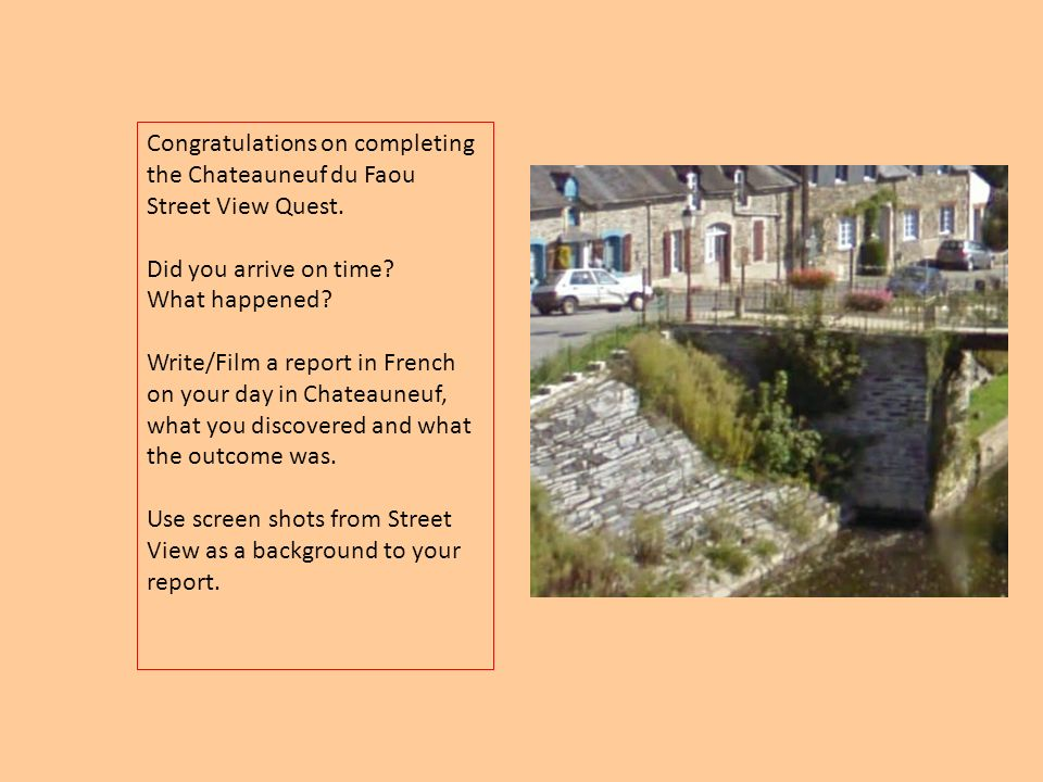 Congratulations on completing the Chateauneuf du Faou Street View Quest.