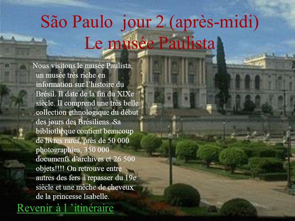 São Paulo jour 2 (après-midi) Le musée Paulista