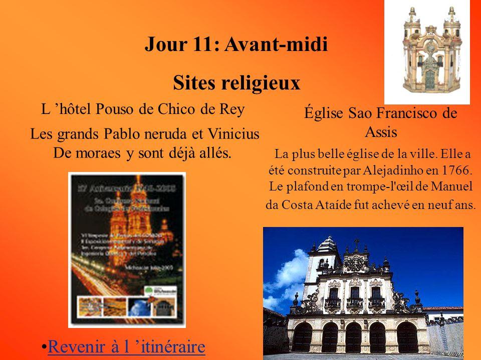 Jour 11: Avant-midi Sites religieux