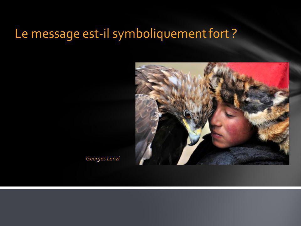 Le message est-il symboliquement fort