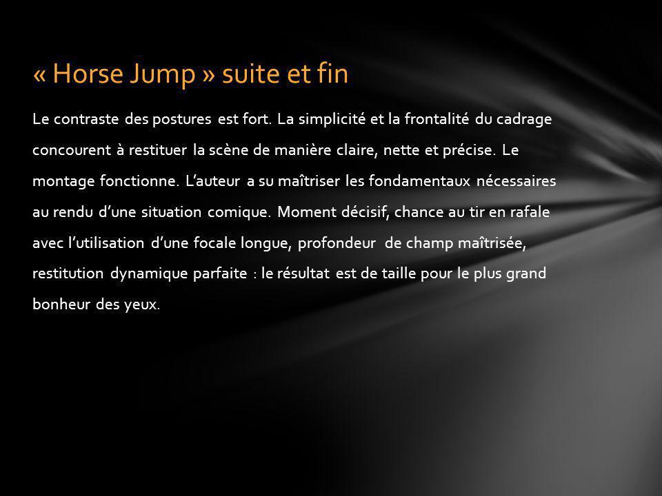 « Horse Jump » suite et fin