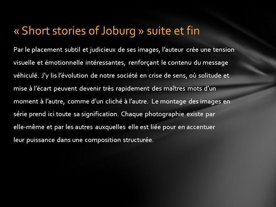 « Short stories of Joburg » suite et fin