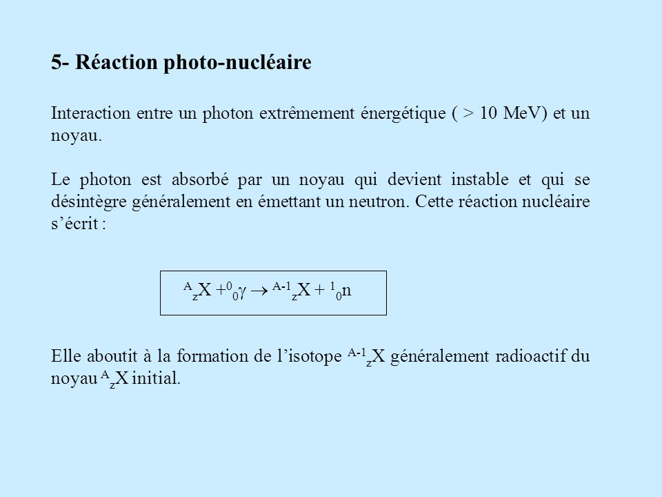 5- Réaction photo-nucléaire