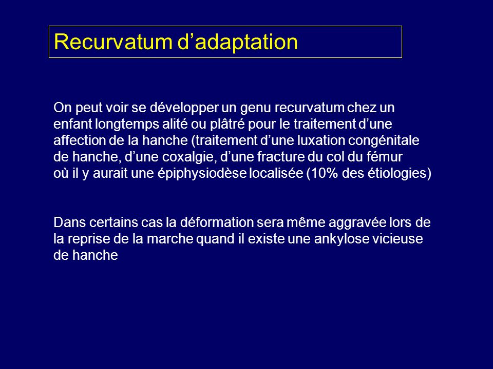 Recurvatum d'adaptation