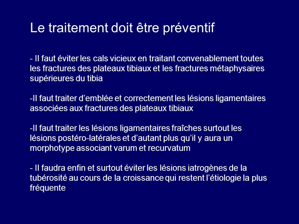 Le traitement doit être préventif