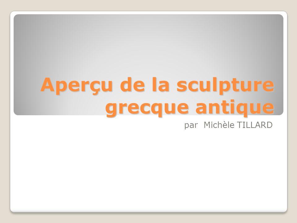 Aperçu de la sculpture grecque antique