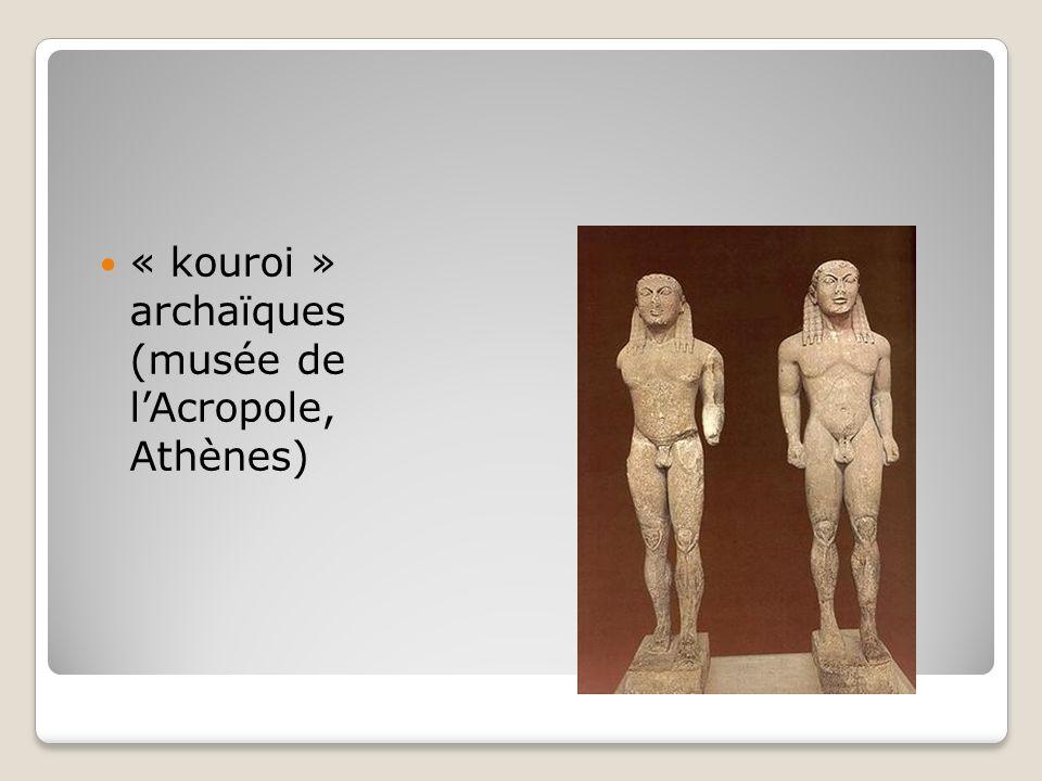 « kouroi » archaïques (musée de l'Acropole, Athènes)