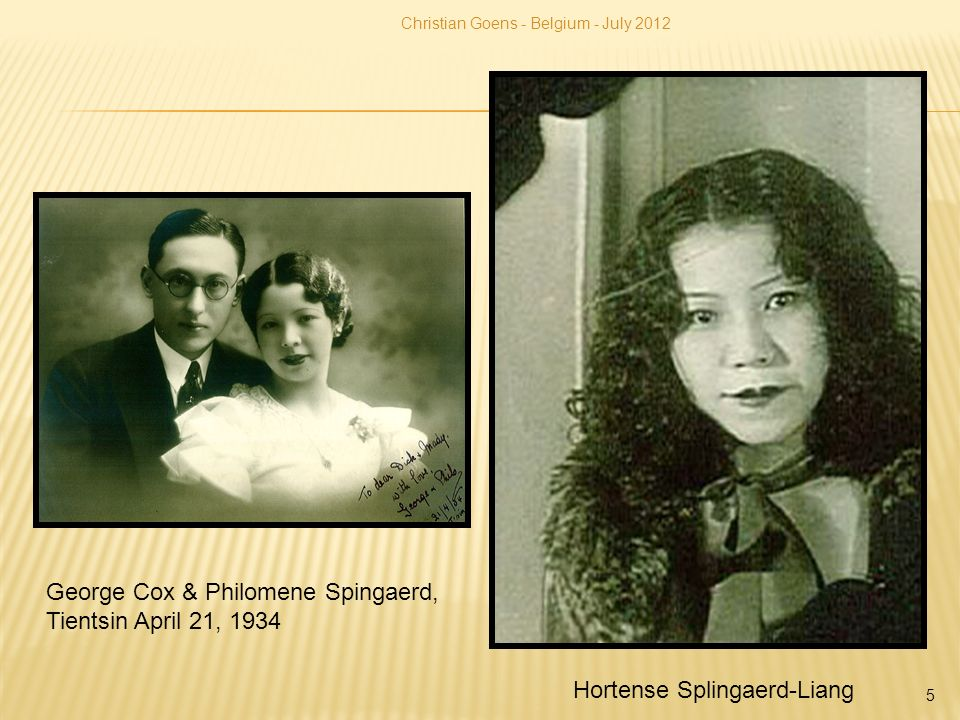 George Cox & Philomene Spingaerd, Tientsin April 21, 1934