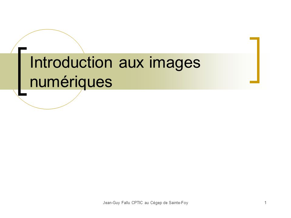 Introduction aux images numériques