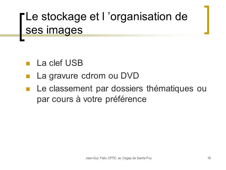 Le stockage et l 'organisation de ses images
