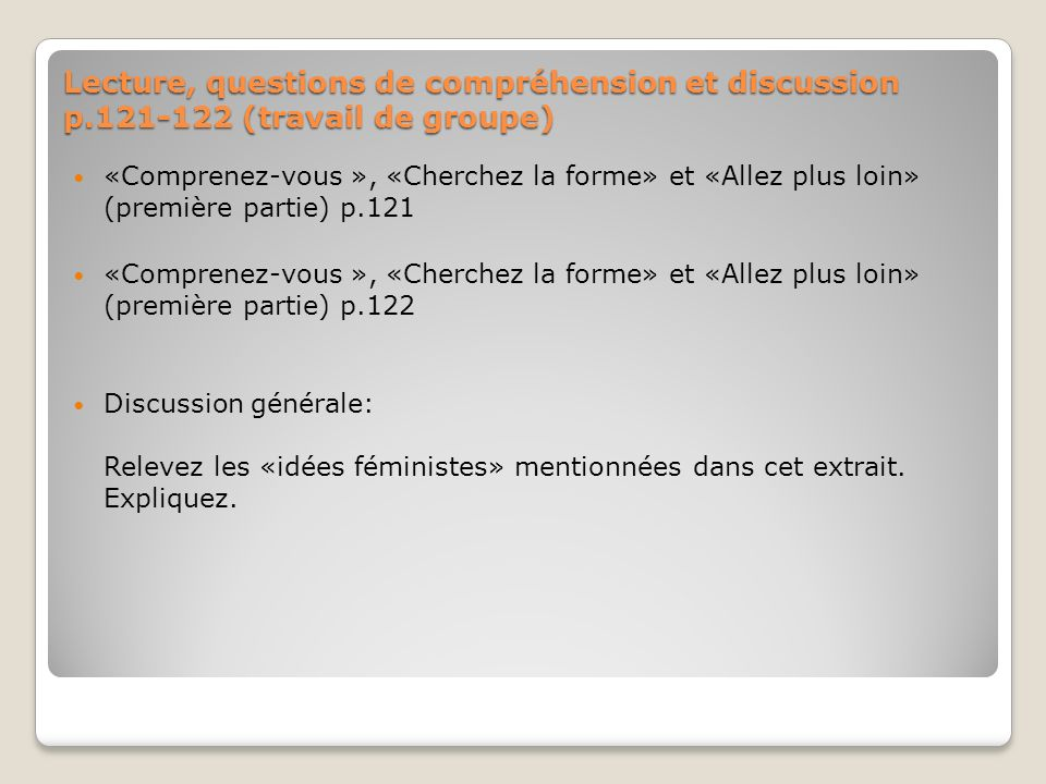 Lecture, questions de compréhension et discussion p