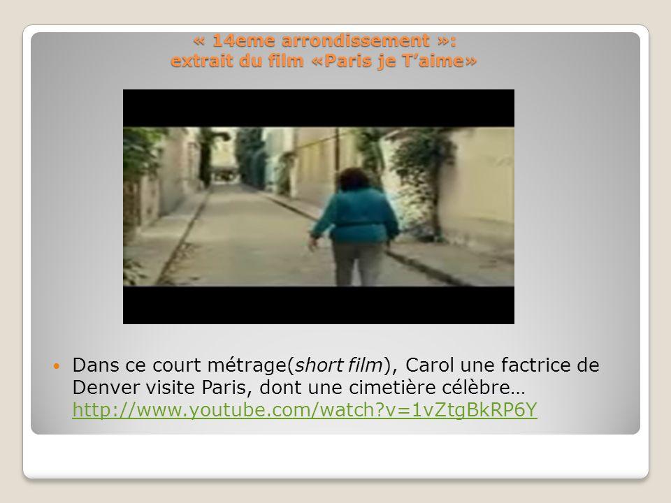 « 14eme arrondissement »: extrait du film «Paris je T'aime»