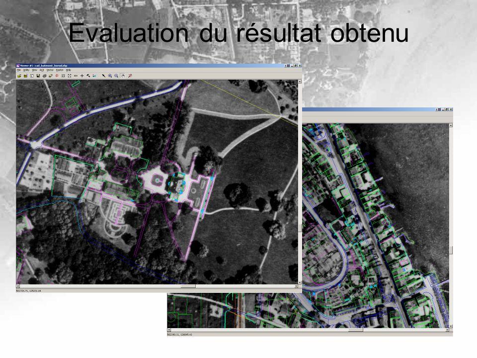 Evaluation du résultat obtenu