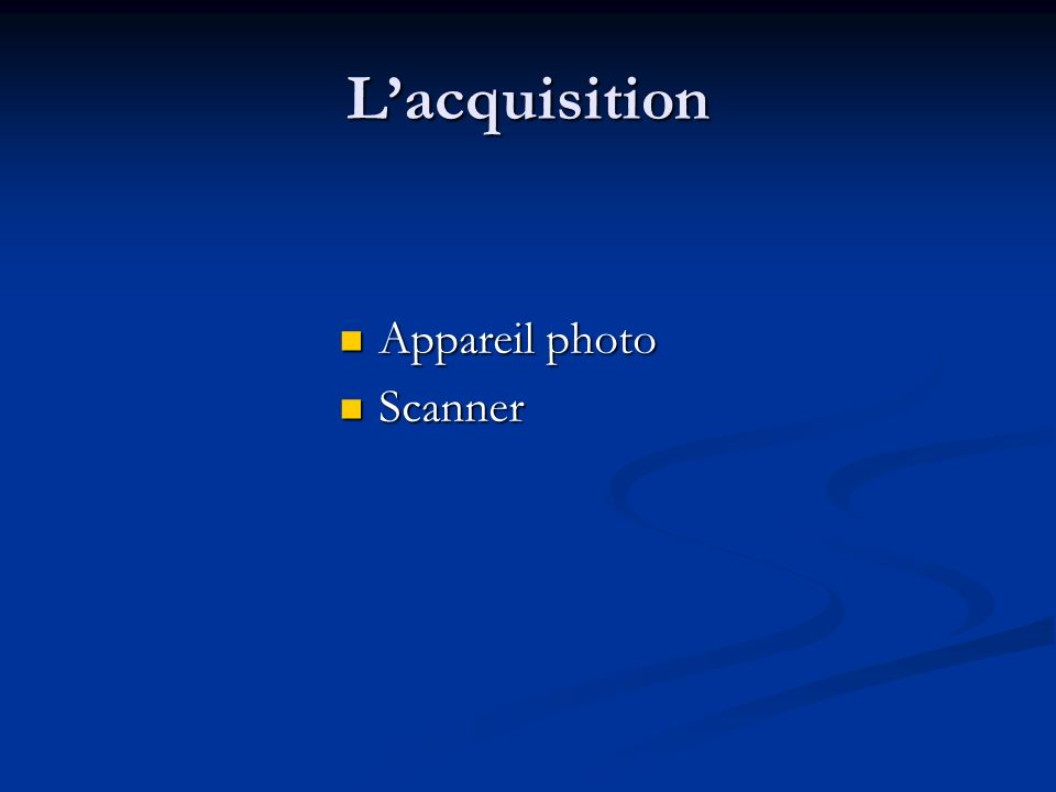 L'acquisition Appareil photo Scanner