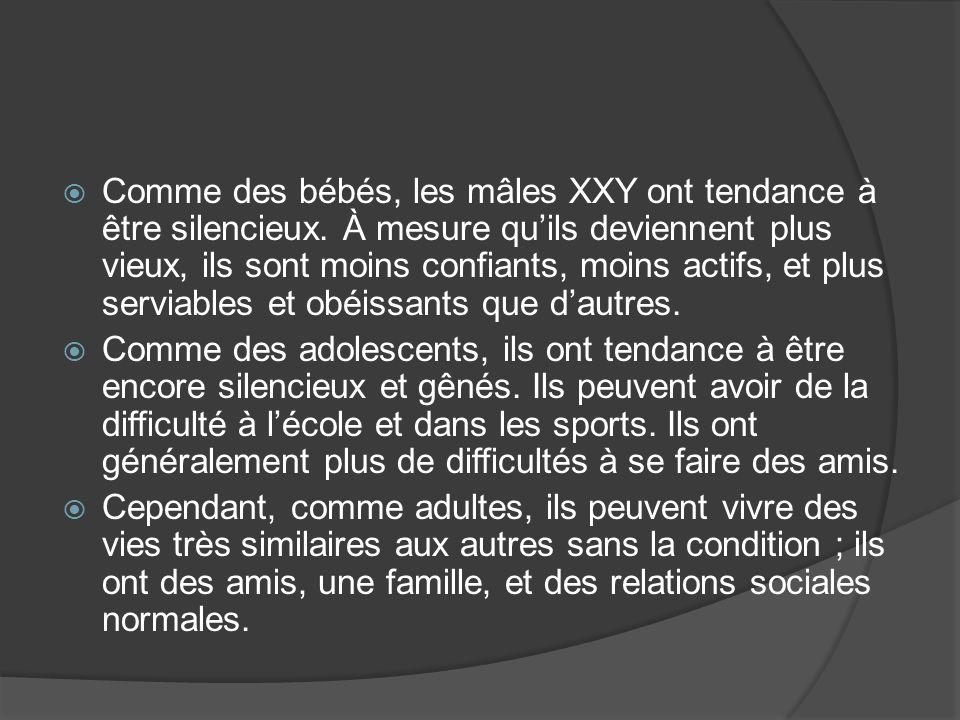 Comme des bébés, les mâles XXY ont tendance à être silencieux