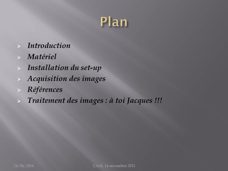 Plan Introduction Matériel Installation du set-up