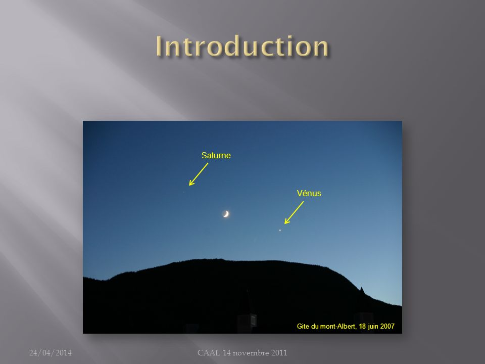 Introduction Saturne Vénus 30/03/2017 CAAL 14 novembre 2011