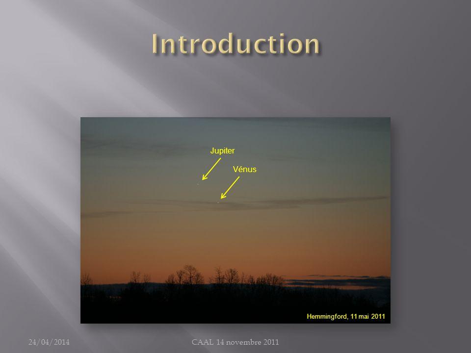 Introduction Jupiter Vénus 30/03/2017 CAAL 14 novembre 2011