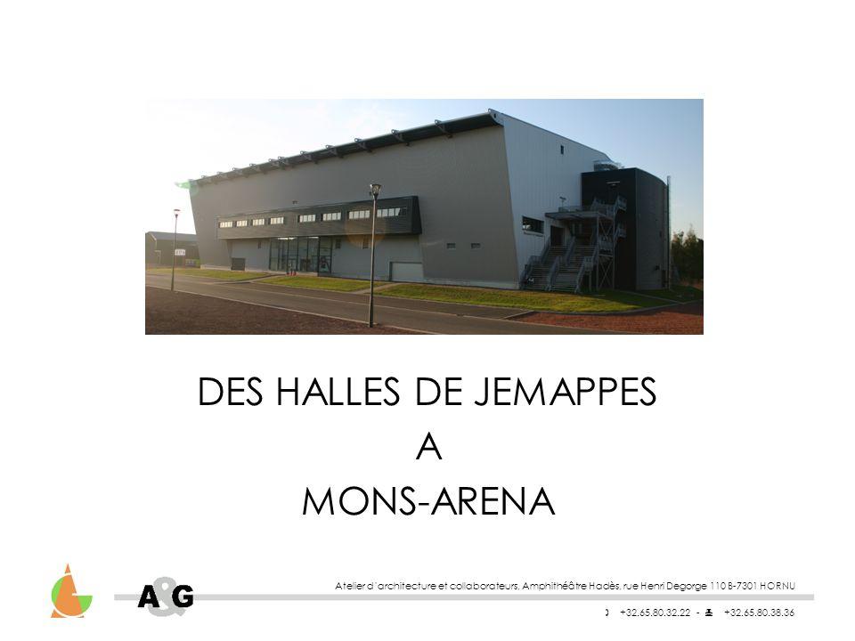 DES HALLES DE JEMAPPES A MONS-ARENA