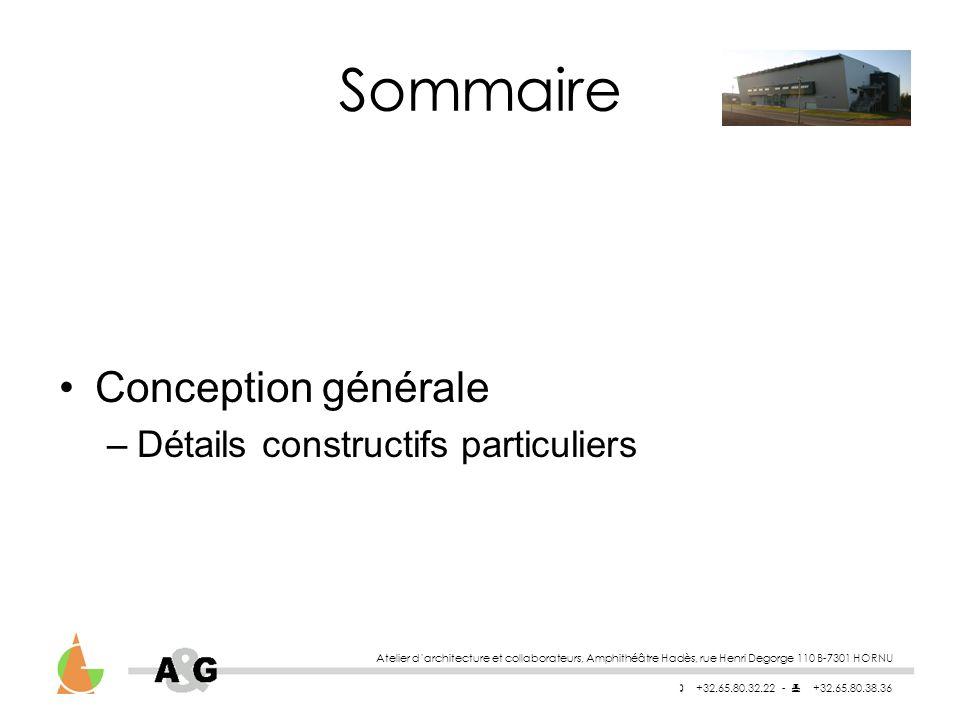 Sommaire Conception générale Détails constructifs particuliers