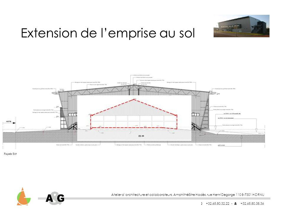 Extension de l'emprise au sol