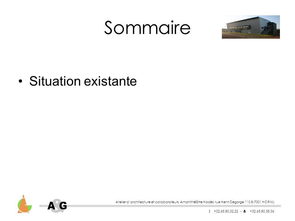 Sommaire Situation existante