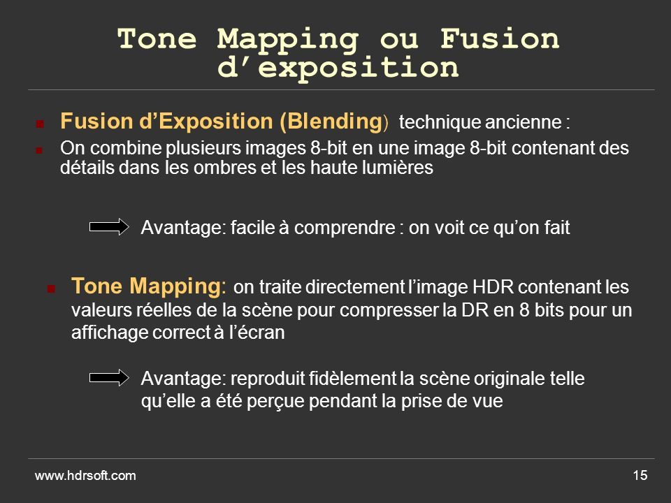 Tone Mapping ou Fusion d'exposition