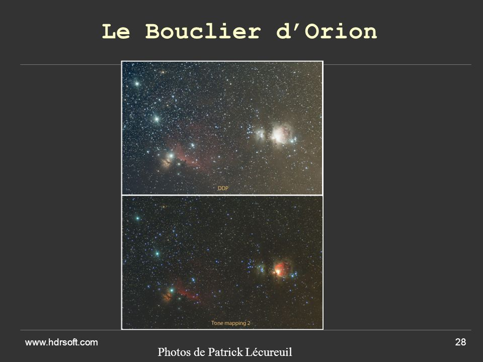 Le Bouclier d'Orion www.hdrsoft.com Photos de Patrick Lécureuil