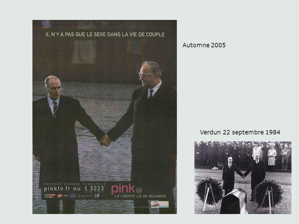 Automne 2005 Verdun 22 septembre 1984 La publicité récupère l 'événement