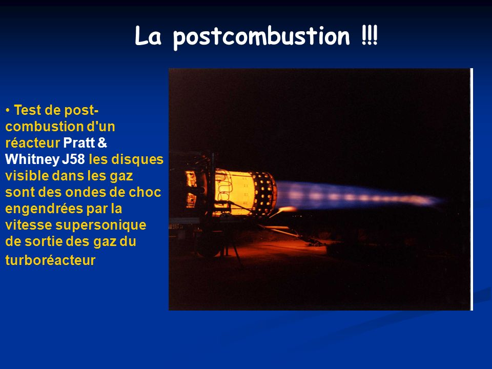 La postcombustion !!!