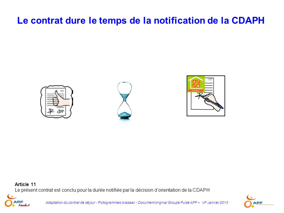 Le contrat dure le temps de la notification de la CDAPH