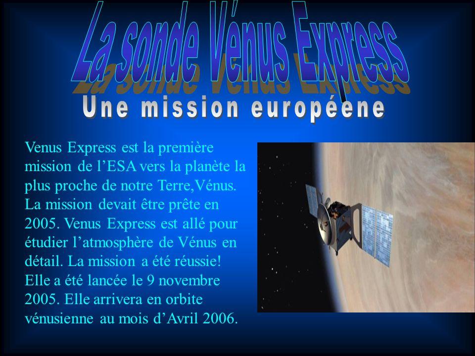 La sonde Vénus Express Une mission européene